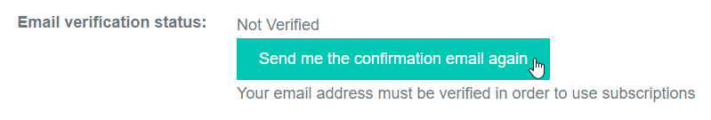Select the Send me the confirmation email again button to verify your account.