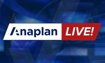 Anaplan Live!—Day 2 Streaming Now!