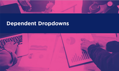 Dependent Dropdowns
