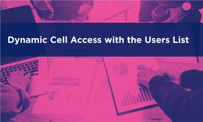 Dynamic Cell Access with the Users List