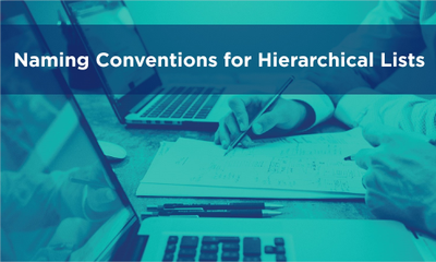 Naming Conventions for Hierarchical Lists