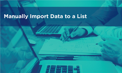 Manually Import Data to a List