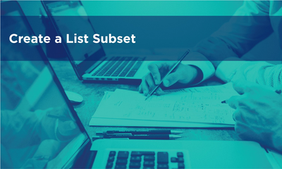 Create a List Subset