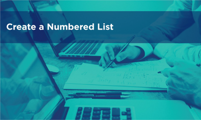 Create a Numbered List