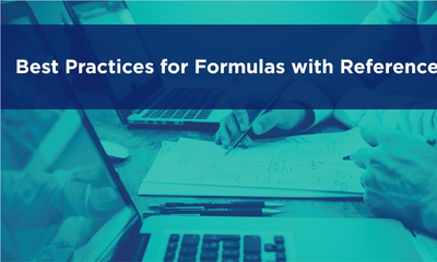 Best Practices for Formulas with References