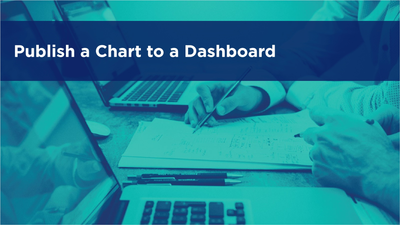 Publish a Chart to a Dashboard
