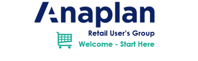 Retail Anaplan Group - Get Started | Welcome