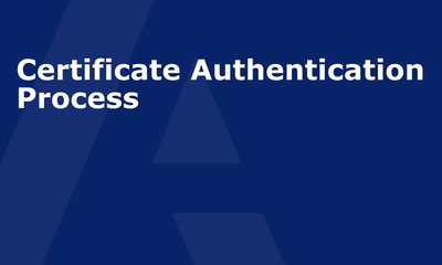 Certificate Authentication Process
