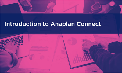 Introduction to Anaplan Connect