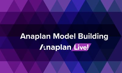 Anaplan Model Building: Task Management, Anaplan CloudWorks™
