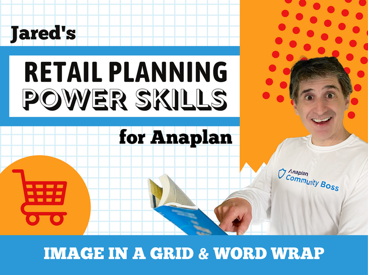 Jared's retail planning power skills for Anaplan.png